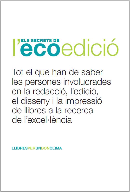 Grafous :: Diseño gráfico social, sostenible y activista :: Els Secrets de la ecoedició