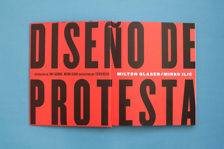 Diseño de protesta, Milton Glaser y Mirko Llic, Grafous, diseño gráfico activista